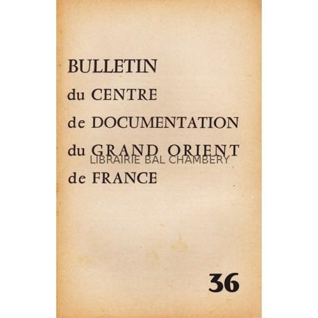 Bulletin du Centre de documentation du Grand Orient de France N° 36