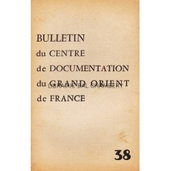 Bulletin du Centre de documentation du Grand Orient de France N° 38