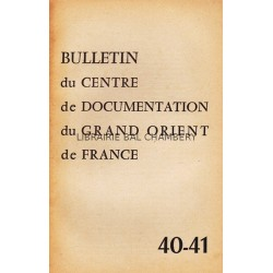 Bulletin du Centre de documentation du Grand Orient de France N° 40-41