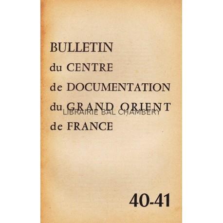 Bulletin du Centre de documentation du Grand Orient de France N° 40-41