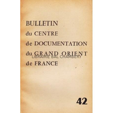 Bulletin du Centre de documentation du Grand Orient de France N° 42