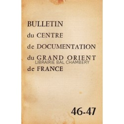 Bulletin du Centre de documentation du Grand Orient de France N° 46-47