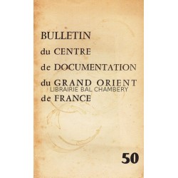 Bulletin du Centre de documentation du Grand Orient de France N° 50