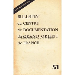 Bulletin du Centre de documentation du Grand Orient de France N° 51