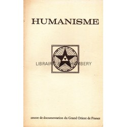 Humanisme Bulletin du Centre de documentation du Grand Orient de France N° 73