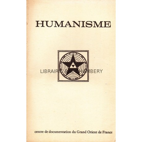 Humanisme Bulletin du Centre de documentation du Grand Orient de France N° 66