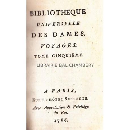 Bibliothèque universelle des dames. Voyages. Tomes 5 & 6