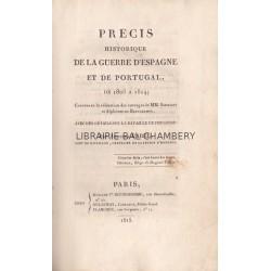 Précis historique de la guerre d'Espagne et de Portugal, de 1808 à 1814