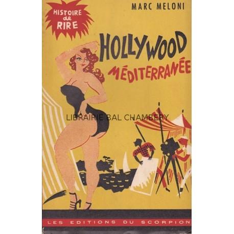 Hollywood méditerranée