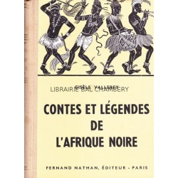 Contes et légendes de l'Afrique noire
