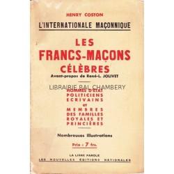 L'internationale maçonnique  Les Francs-Maçons célèbres