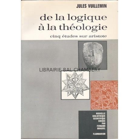 De la logique à la théologie Cinq études sur Aristote