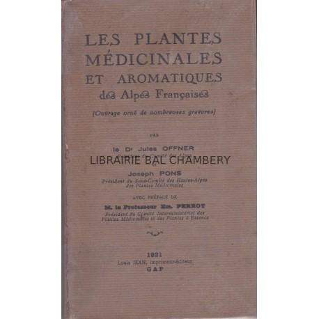 Les plantes médicinales et aromatiques des Alpes Françaises