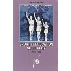 Sport et Education sous Vichy (1940-1944)