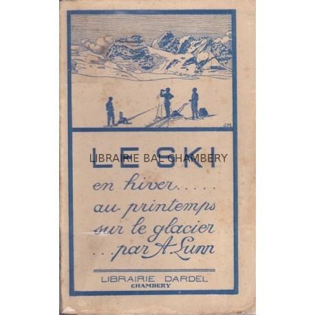 Le ski en hiver, au printemps, sur le glacier