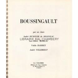 Boussingault par ses amis Dunoyer de Segonzac, Monreau, Barbey, Villeboeuf