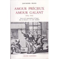Amour précieux Amour galant (1654-1675)