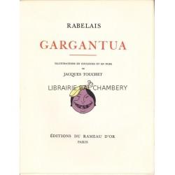 Gargantua - Pantagruel - Illustrations en couleurs et en noir de Jacques Touchet