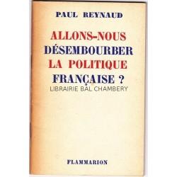 Allons-nous désembourber la politique française?