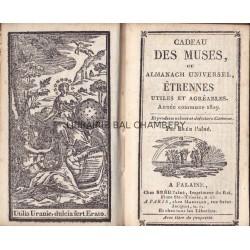 Cadeau des Muses, ou Almanach Universel, Etrennes utiles et agréables. Année commune 1829