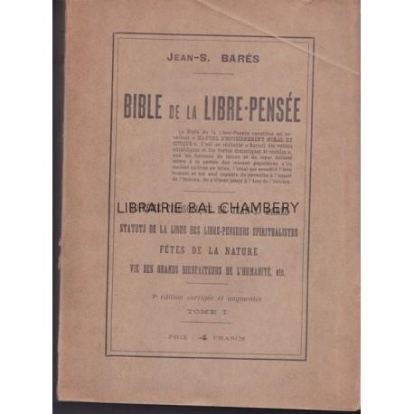 Bible de la Libre-Pensée  Tome 1