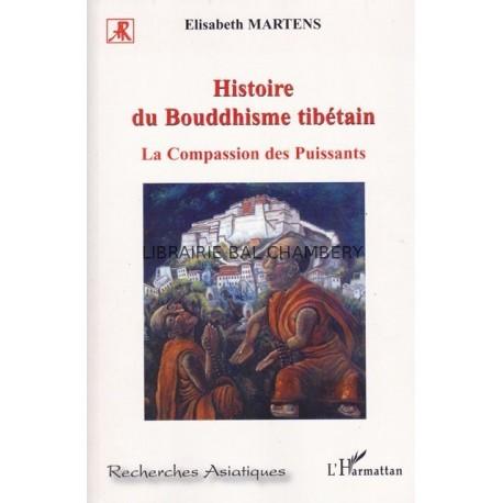 Histoire du Boudhisme tibétain La Compassion des Puissants