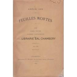 Feuilles mortes - Job, Pages vécues, Poèmes satiriques, Ibo! - 1873-1883
