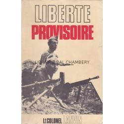 Liberté provisoire - Le  secteur 1 (Grenoble) au Maquis de l'Oisans