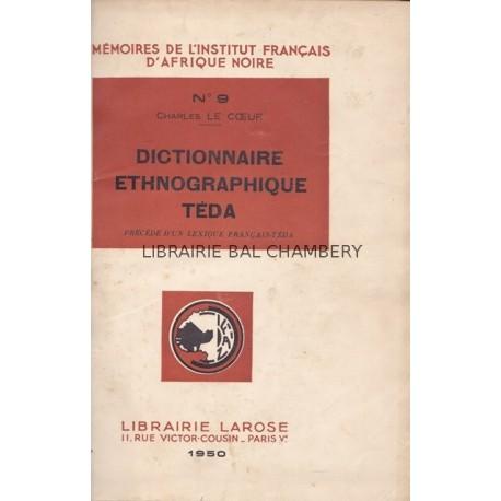Dictionnaire éthnographiqueTéda (1950) - Grammaire et textes Téda-Daza (1955)
