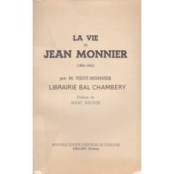 La vie de Jean Monnier (1856-1943)