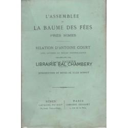 L'Assemblée de la Baume des Fées près Nîmes  Relation d'Antoine Court