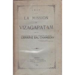 La mission de Vizagatapam par un missionnaire de St François de Sales