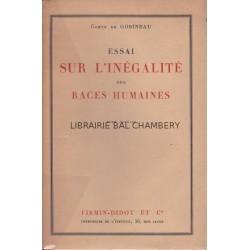 Essai sur l'inégalité des races humaines 2 tomes