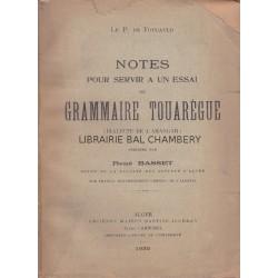 Notes pour servir à un essai de grammaire touareg (dialecte de l'Ahaggar)