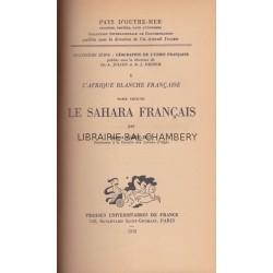 L'Afrique blanche française - T2 Le Sahara français