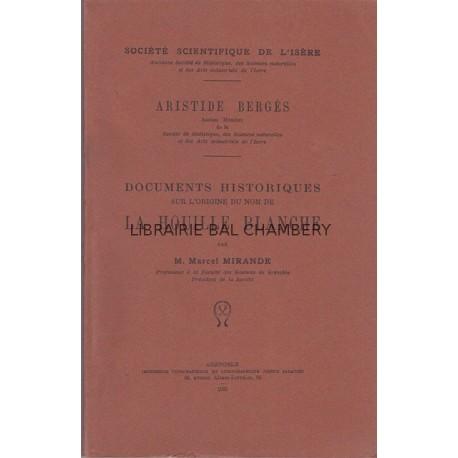 Aristide Bergès  Documents historiques sur l'origine du nom de la Houille Blanche