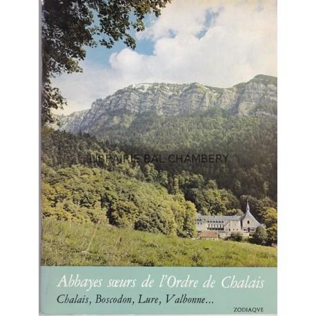 Zodiaque n°104 - Abbayes soeurs de l'Ordre de Chalais  Chalais, Boscodon, Lure, Valbonne ...