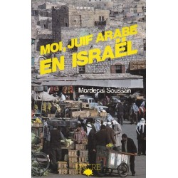 MOI, JUIF ARABE EN ISRAEL