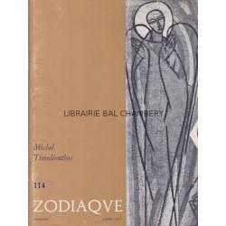 Zodiaque n°114 - Michel Timoléonthos