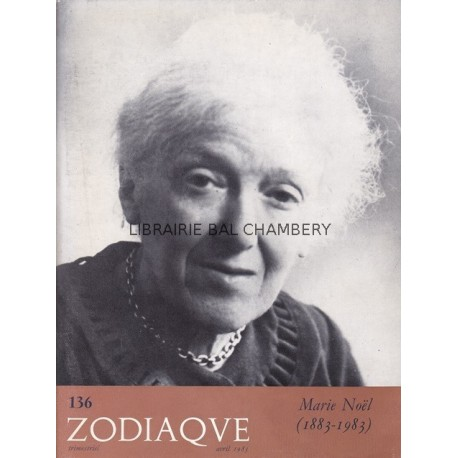 Zodiaque n°136 - Marie Noël  (1883-1983)