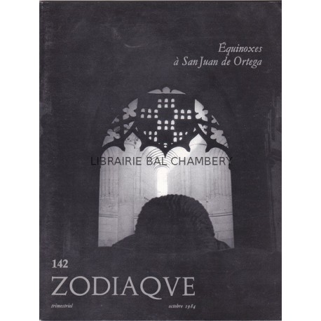 Zodiaque n°142 - Equinoxes à San Juan de Ortega