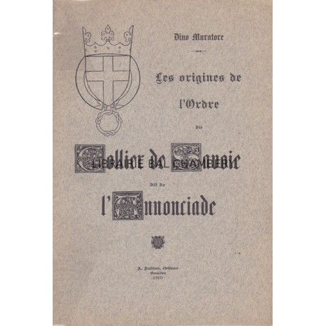 Les origines de l'Ordre du Collier de Savoie dit de l'Annonciade