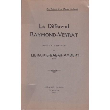 Le différend Raymond-Veyrat