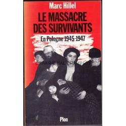 LE MASSACRE DES SURVIVANTS en pologne après l'holocauste 1945-1947