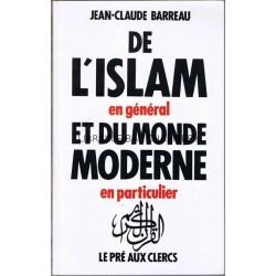 De l'Islam en général et du monde moderne en particulier