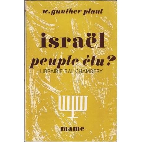 Israel, peuple élu ?