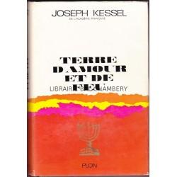 Terre d'amour et de feu - Israel 1925 - 1961