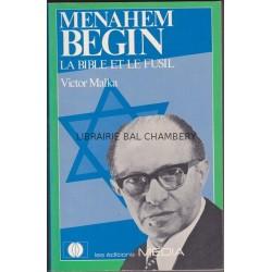 Menahem Begin  La bible et le fusil